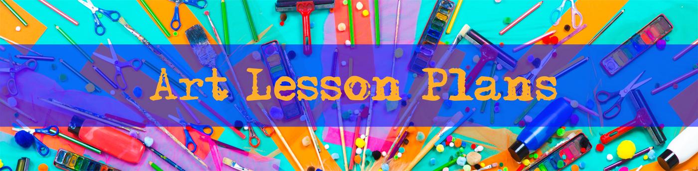 Art Lesson Plans For Busy Art Teachers The Arty Teacher